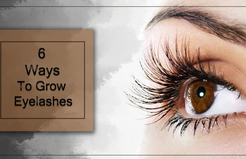 6 Easy Ways To Grow Eyelashes