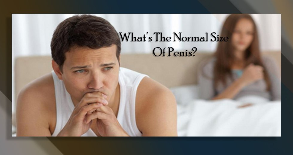 What's The Normal Size Of Penis?