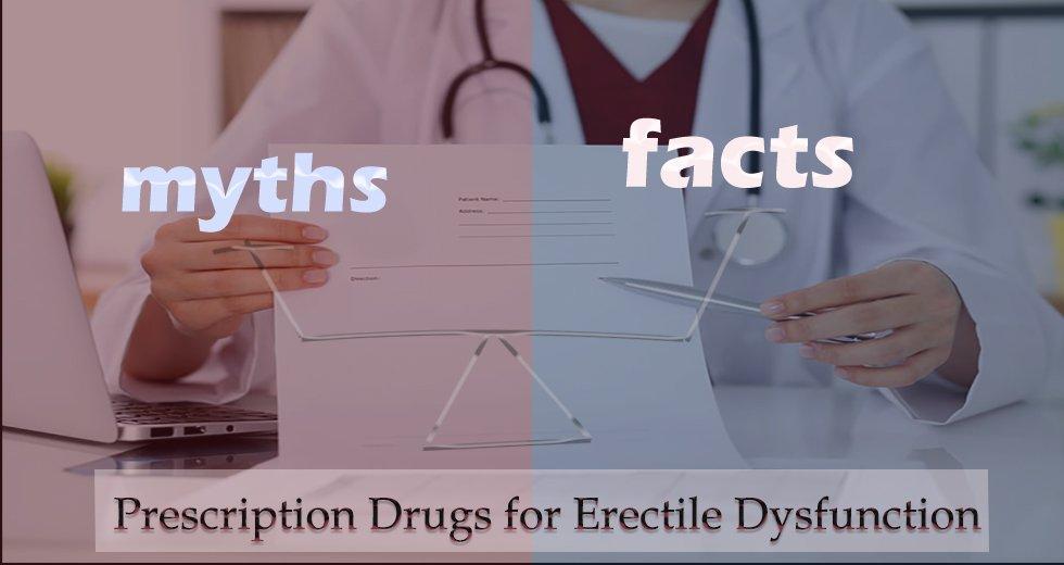 No Prescription Needed - Biggest Myth for ED Medicines
