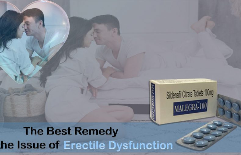 Why is Malegra One of the Best Solutions for Male Impotence?